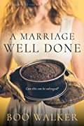 A Marriage Well Done (Red Mountain Chronicles, #0.5)