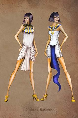 Fashion Sketchbook Ancient Egypt Fashion Illustrations Fashion Croquis Templates For Designers By Not A Book