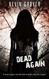 Dead Again: An original gripping psychological crime novel