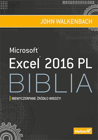 Excel 2016 Bible by John Walkenbach