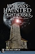 Michigan's Haunted Lighthouses