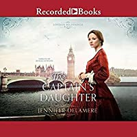 The Captain's Daughter (London Beginnings #1)