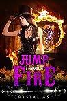 Jump through Fire (Harem of Freaks #4)