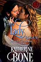 My Lady Rogue (The Nelson's Tea Series Book 4)