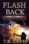 Flashback by T.R. Davis