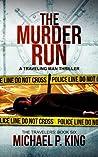 The Murder Run (The Travelers #6)