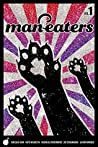 Man-Eaters, Vol. 1 by Chelsea Cain