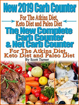 New 2019 Carb Counter For The Atkins Diet, Keto Diet and
