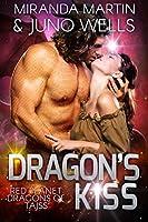 Dragon's Kiss (Red Planet Dragons Of Tajss, #5)