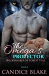 The Omega's Protector (Billionaires of Forest Hill #2)