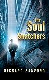 The Soul Snatchers by Richard Sanford