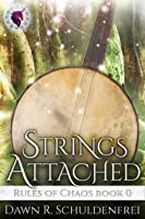 Strings Attached (Rules of Chaos, #0.5)