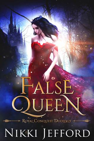 False Queen (Royal Conquest Saga #2)