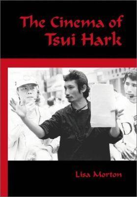 The Cinema of Tsui Hark