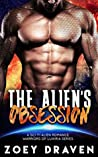 The Alien's Obsession (Warriors of Luxiria, #6)