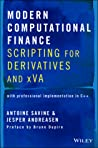Modern Computational Finance: Scripting for Derivatives and Xva