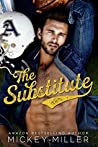 The Substitute by Mickey Miller