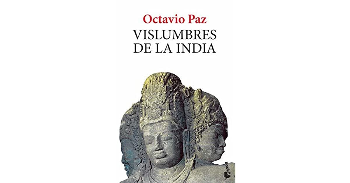 Vislumbres De La India Octavio Paz Download