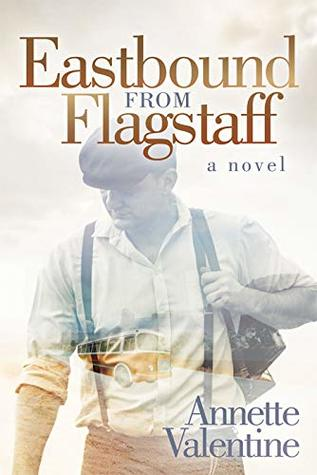 Eastbound from Flagstaff: A Novel