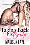 Taking Back His Bride