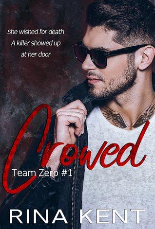 Crowed (Team Zero, #2)