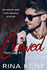 Crowed (Team Zero, #2)