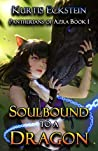 Soulbound to a Dragon (Pantherians of Azra #1)