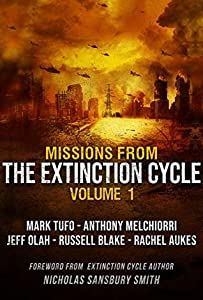 Missions from the Extinction Cycle (Volume 1)