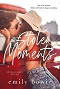 Stolen Moments (Steele Family, #1)