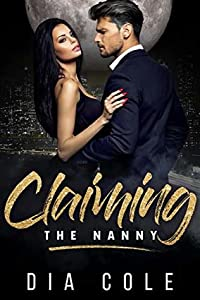 Claiming The Nanny (Claiming Her Mates, #0.5)