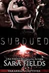 Subdued (Vakarran Captives #5)