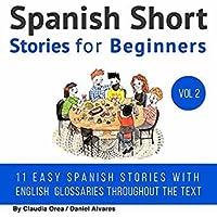 Spanish: Short Stories for Beginners + Audio Download Volume 2