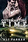 Outsmarting Time (The Streets, #3)