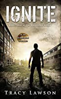 Ignite: A YA Dystopian Thriller (The Resistance Series Book 3)