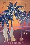 A Meddled Match (Resort to Romance)