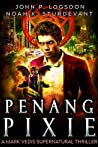 Penang Pixie (Southeast Asia Paranormal Police Department #3)
