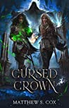 The Cursed Crown (Eldritch Heart, #2)