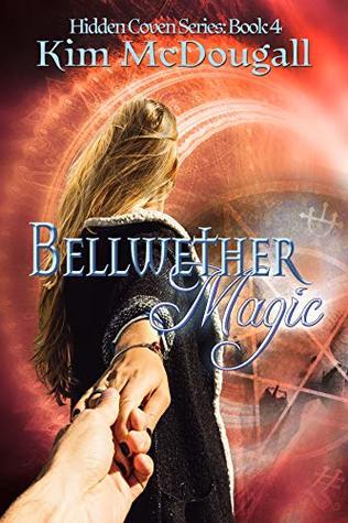 Bellwether Magic (Hidden Coven, #4)