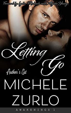 Letting Go (Awakenings Book 1)