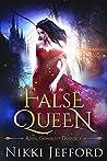 False Queen (Royal Conquest Saga #2)