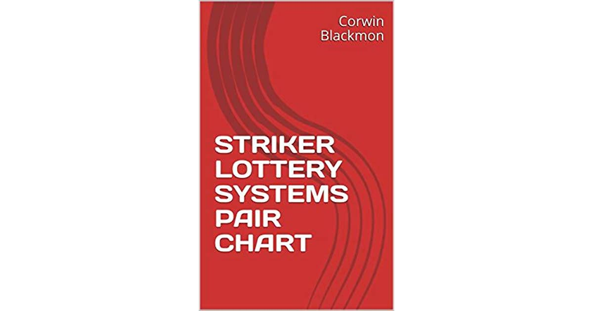 STRIKER LOTTERY SYSTEMS PAIR CHART by Corwin Blackmon