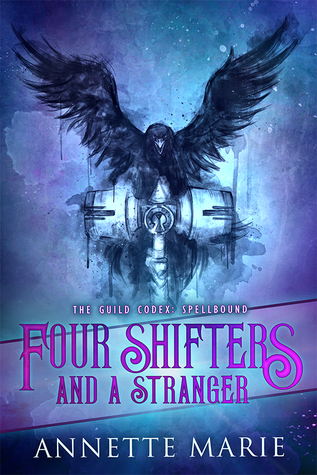 Four Shifters and a Stranger (The Guild Codex: Spellbound, #0.25)