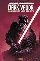 L'élu (Star Wars : Dark Vador - Le seigneur noir des Sith, #1)