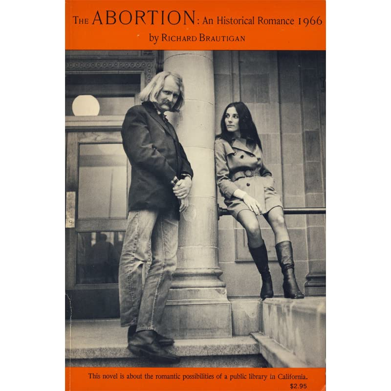 The Abortion by Richard Brautigan