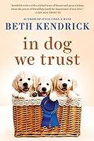 In Dog We Trust (Black Dog Bay, #5)
