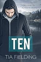 Ten (Love by Numbers, #1)