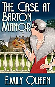 The Case at Barton Manor (Mrs. Lillywhite Investigates, #1)