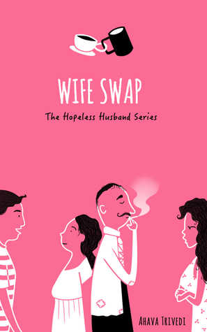 Wife Swap (The Hopeless Husband Series, #2)