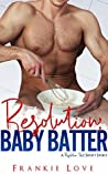 Resolution: Baby Batter (Resolution Pact)