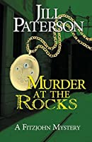 Murder At The Rocks: A Fitzjohn Mystery